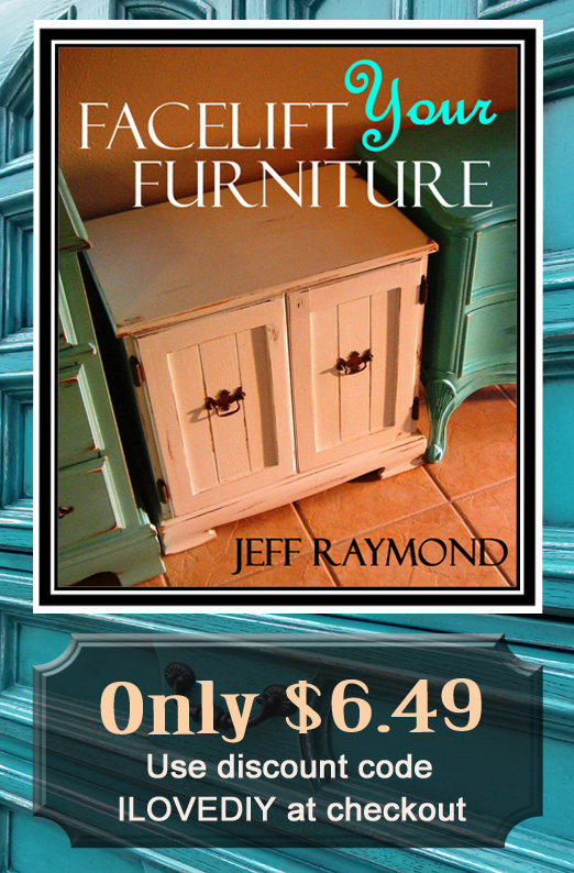 Facelift Your Furniture downloadable DIY eBook only $6.49 with code ILOVEDIY